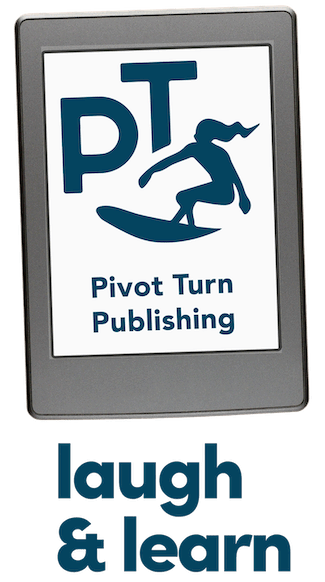 Laugh and Learn with Pivot Turn Publishing